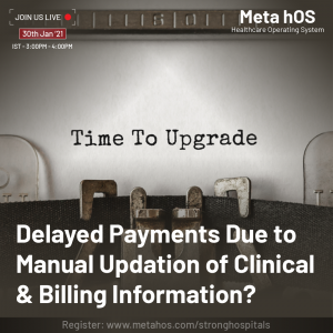Delayed Payments Due to Manual Updation of Clinical & Billing Information?
